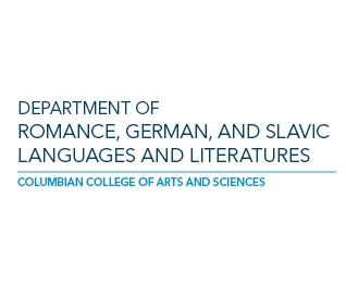 The Department of Romance, German, and Slavic Languages and Literatures
