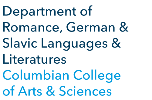 Department of Romance, German and Slavic Languages and Literatures, Columbian College of Arts and Sciences